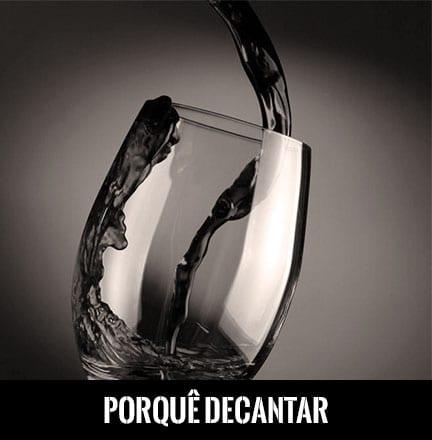 Porquê Decantar Vinho do Porto